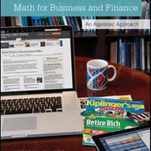 Test Bank for Math for Business and Finance: An Algebraic Approach