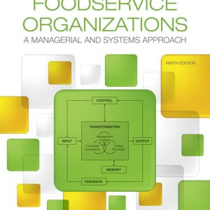 Test Bank for Foodservice Organizations: A Managerial and Systems Approach