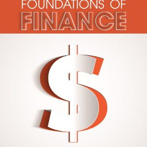 Solution Manual for Foundations of Finance, 9th Edition Keown