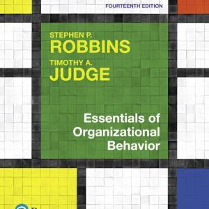 Solution Manual for Essentials of Organizational Behavior, 14th Edition Judge