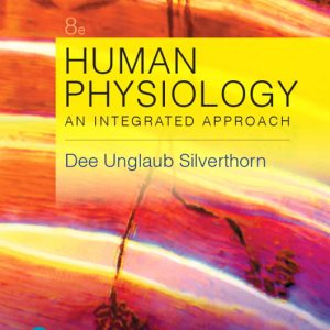 Test Bank for Human Physiology: An Integrated Approach 8th Edition Silverthorn