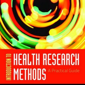 Test Bank for Introduction to Health Research Methods, A Practical Guide, 1st Edition, Jacobsen