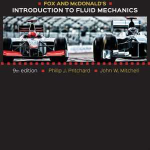 Solution Manual for Fox and McDonald's Introduction to Fluid Mechanics, 9th Edition, Pritchard
