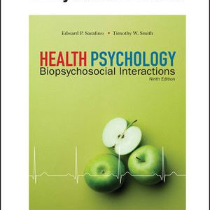 Test Bank for Health Psychology: Biopsychosocial Interactions
