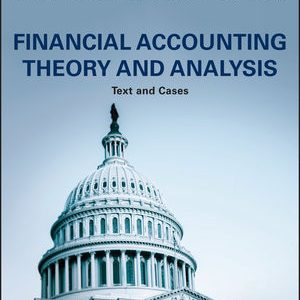Test Bank for Financial Accounting Theory and Analysis: Text and Cases