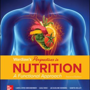 Test Bank for Wardlaw's Perspectives in Nutrition: A Functional Approach 2nd Edition Byrd-Bredbenner