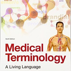 Test Bank for Medical Terminology A Living Language