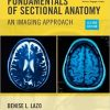 Test Bank for Fundamentals of Sectional Anatomy