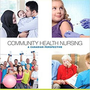Test Bank for Community Health Nursing A Canadian Perspective