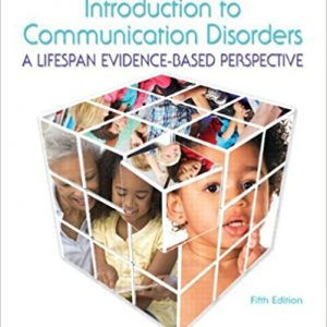 Test Bank for Introduction to Communication Disorders