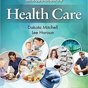 Test Bank for Introduction to Health Care