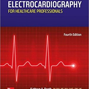 Test Bank for Electrocardiography for Healthcare Professionals