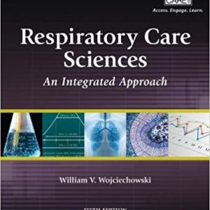 Test Bank for Respiratory Care Sciences