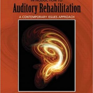 Test Bank for Introduction to Auditory Rehabilitation
