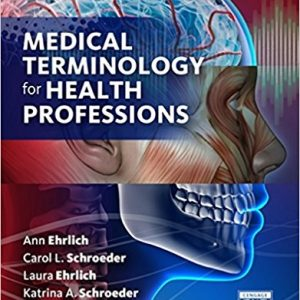 Test Bank for Medical Terminology for Health Professions