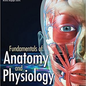 Test Bank for Fundamentals of Anatomy and Physiology