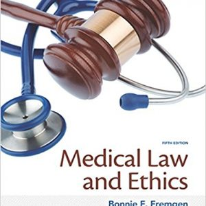 Test Bank for Medical Law and Ethics