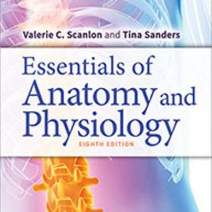 Test Bank for Essentials of Anatomy and Physiology 8th Edition Scanlon