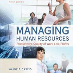 Test Bank for Managing Human Resources, 9th Edition Cascio