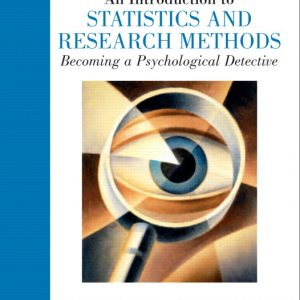 Test Bank for An Introduction to Statistics and Research Methods: Becoming a Psychological Detective
