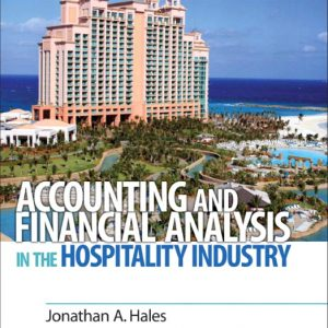 Solution Manual for Accounting and Financial Analysis in the Hospitality Industry
