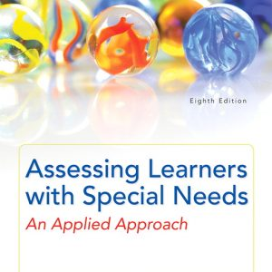 Test Bank for Assessing Learners with Special Needs: An Applied Approach