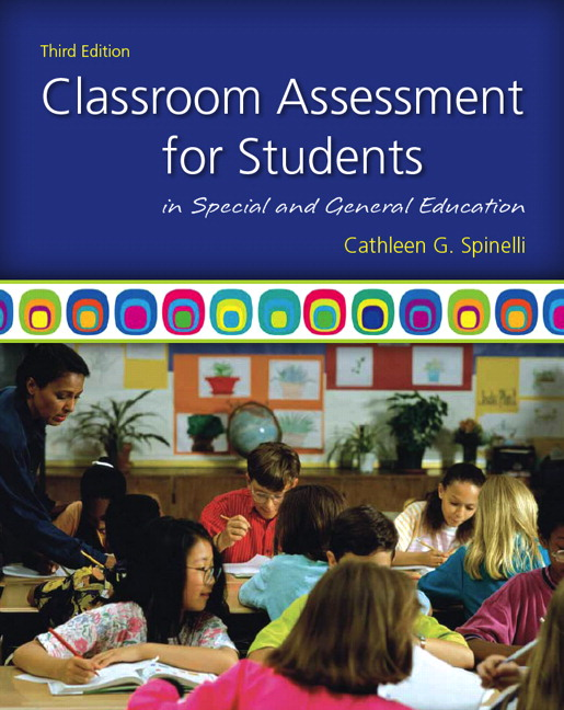 Test Bank for Classroom Assessment for Students in Special and General Education