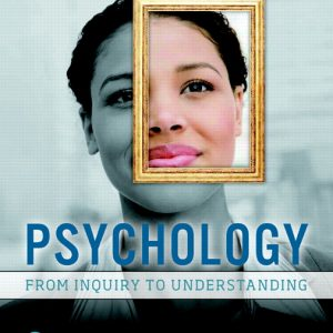 Test Bank for Psychology: From Inquiry to Understanding