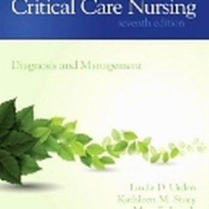 Test Bank for Critical Care Nursing, 7th Edition, By Urden