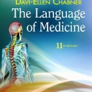 Test Bank for The Language of Medicine, 11th Edition, Chabner