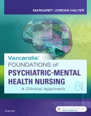 Test Bank for Varcarolis' Foundations of Psychiatric-Mental Health Nursing