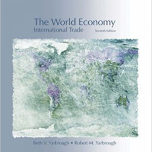 Solution Manual for The World Economy: Trade and Finance