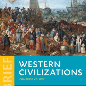 Solution Manual for Western Civilizations