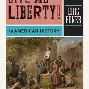 Test Bank for Give Me Liberty! An American History, 3rd Edition, Tinkler