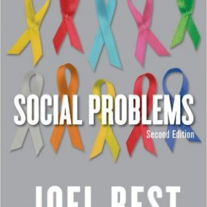 Test Bank for Social Problems, 2nd Edition, Best