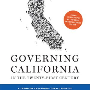 Test Bank for Governing California in the Twenty-First Century, 4th Edition, Anagnoson