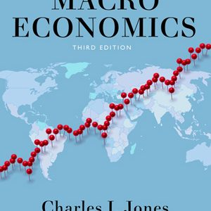 Test Bank for Macroeconomics, 3rd Edition, Jones