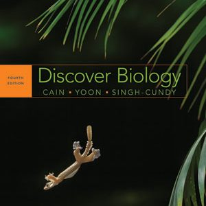 Test Bank for Discover Biology, Full 4th Edition, Cain