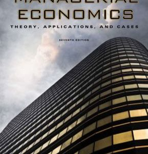 Solution Manual for Managerial Economics: Theory, Applications and Cases, 7th Edition, Allen