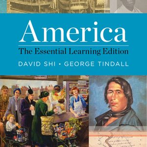 Test Bank for America The Essential Learning Edition, Shi