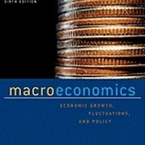 Solution Manual for Macroeconomics: Economic Growth, Fluctuations, and Policy, 6th Edition, Hall