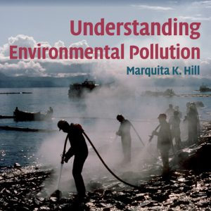 Solution Manual for Understanding Environmental Pollution, 3rd Edition, Hill