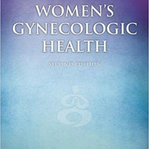 Test Bank for Women's Gynecologic Health, 2nd Edition, Schuiling