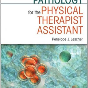 Test Bank for Pathology for the Physical Therapist Assistant