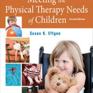 Test Bank for Meeting the Physical Therapy Needs of Children 2nd Edition Effge