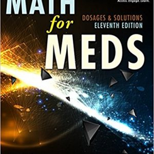 Test Bank for Curren's Math for Meds: Dosages and Solutions