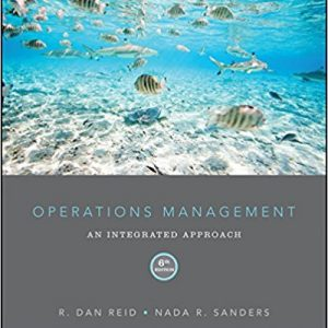 Test Bank for Operations Management: An Integrated Approach
