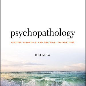 Test Bank for Psychopathology: History