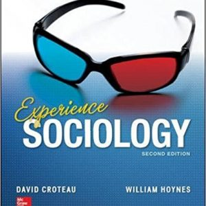 Test Bank for Experience Sociology, 2nd Edition, Croteau