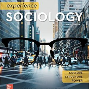 Test Bank for Experience Sociology, 3rd Edition, By Croteau